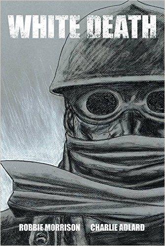 White Death by Robbie Morrison (Image Comics)