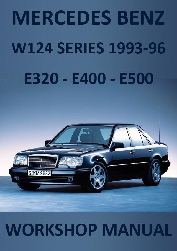 Mercedes benz w124 e320e400 e500 workshop manual 1993 1995 mercedes benz w124 e320e400 e500 workshop manual 1993 1995 publicscrutiny Image collections