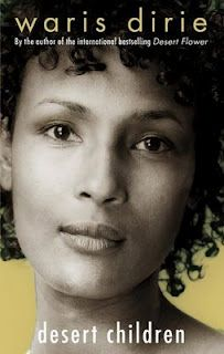 Desert Children by Waris Dirie - This is the movie we just watched.
