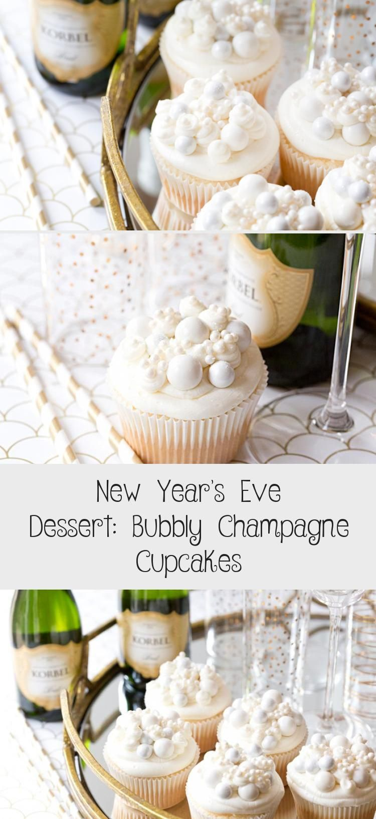 New Year's Eve Dessert Bubbly Champagne Cupcakes