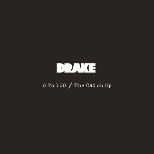 #NowPlaying: Drake - 0 To 100 / The Catch Up - 0 To 100 / The Catch Up https://t.co/orA9CjGJYd