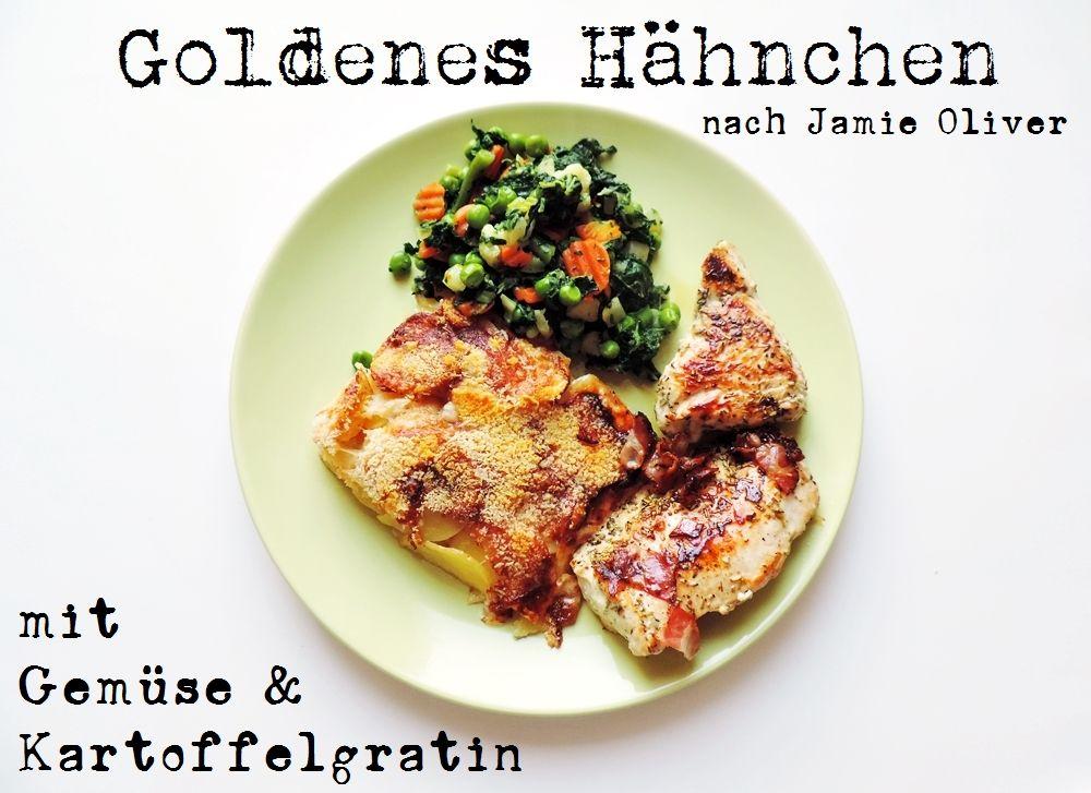 Jamie Olivers 15 Minuten Menü nachgekocht: Goldenes Hähnchen mit ...