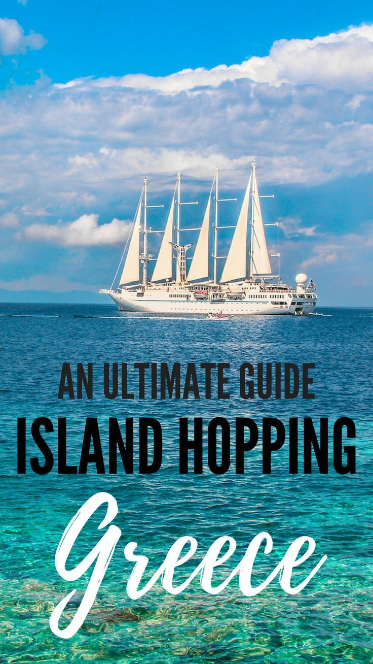 An Ultimate Guide to Island Hopping in Greece