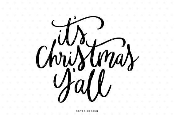 Its Christmas Yall Svg Christmas Svg File Christmas Clipart