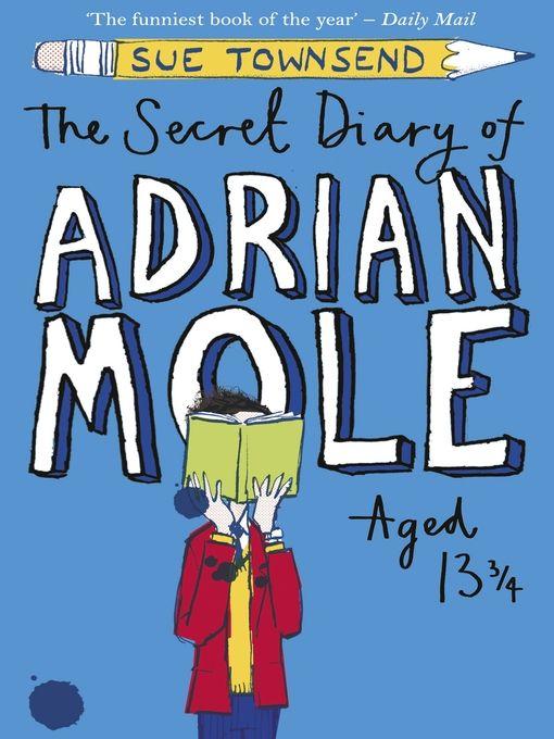 The Secret Diary Of Adrian Mole Aged 13 Adrian Mole Secret Diary Book Humor