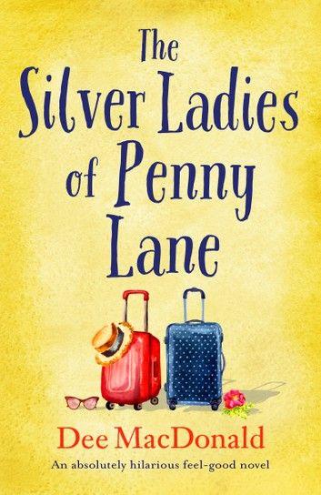 The Silver Ladies of Penny Lane ebook by Dee MacDo