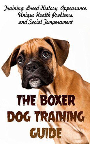 the boxer dog training guide training breed history appearance rh pinterest co uk Blue Boxer Dog Boxer Dog Breed