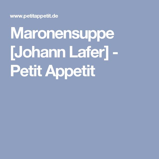 Maronensuppe Johann Lafer