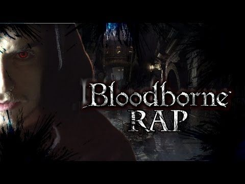 BLOODBORNE EPIC RAP | ZARCORT - YouTube