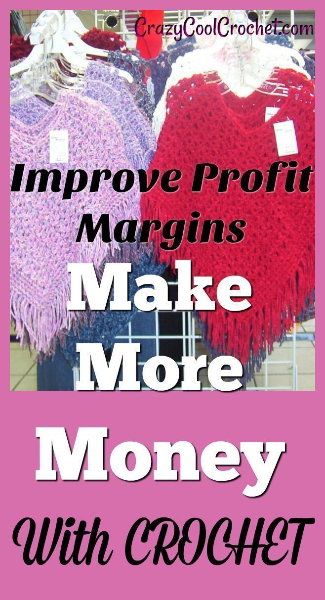 Make more money from crochet when you improve profit margins. Learn how with these 5 simple steps. #sellcrochet #makemoneywithcrochet #crazycoolcrochet #improveprofitmargins #howtosellcrochet #pricecrochet #howtopricecrochet #crochetblog #crochetformoney