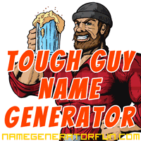 The Tough Guy Name Generator: Your Super-Macho Manly Muscle Name