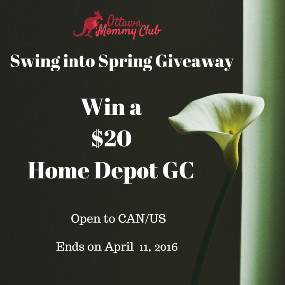 Swing into Spring Giveaway ~ #Win a $20 Home Depot GC ~ CAN/US 04/11 - Ottawa Mommy Club - Moms and Kids Online Magazine : Ottawa Mommy Club – Moms and Kids Online Magazine#comment-1049304