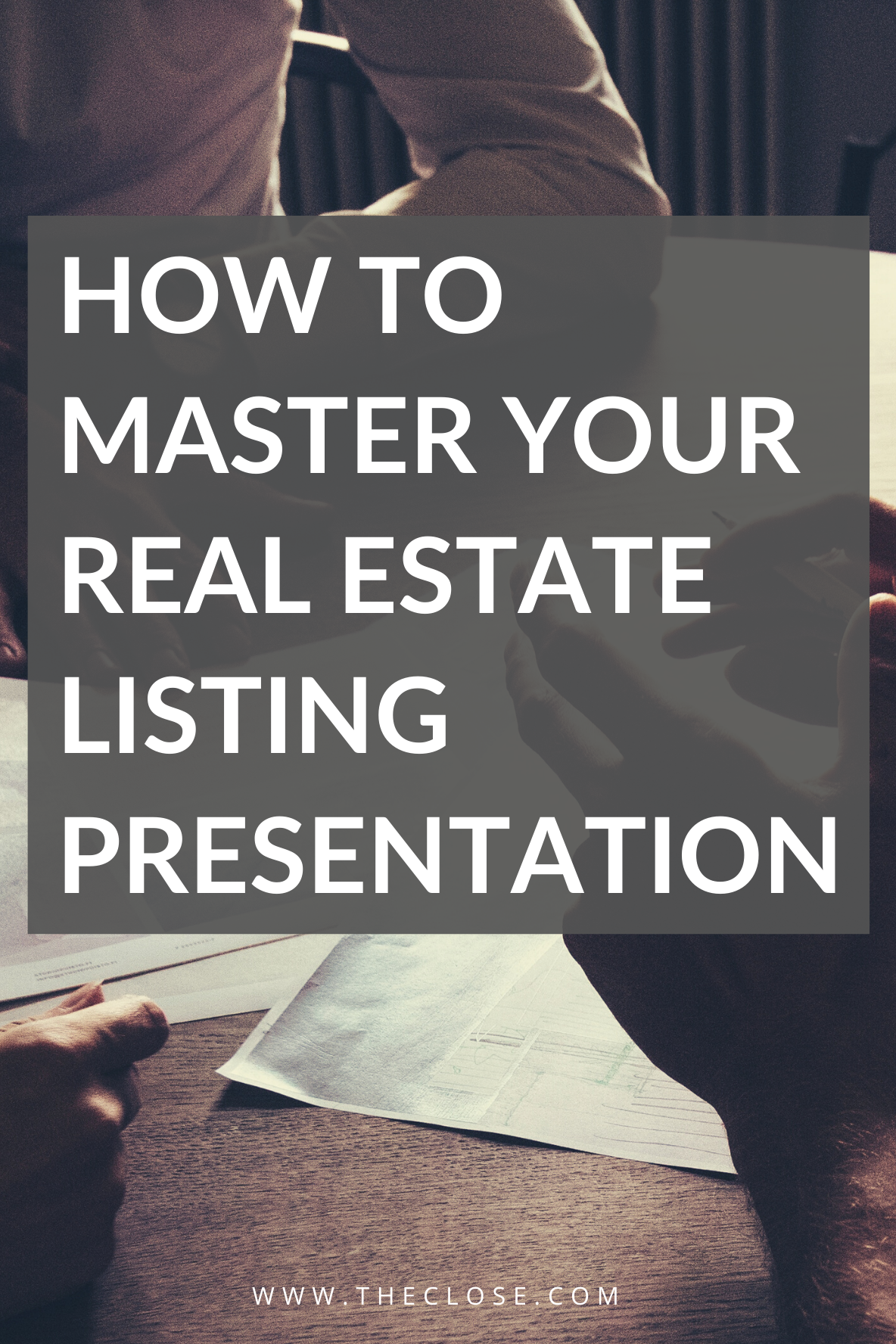 How to Master Your Real Estate Listing Presentation