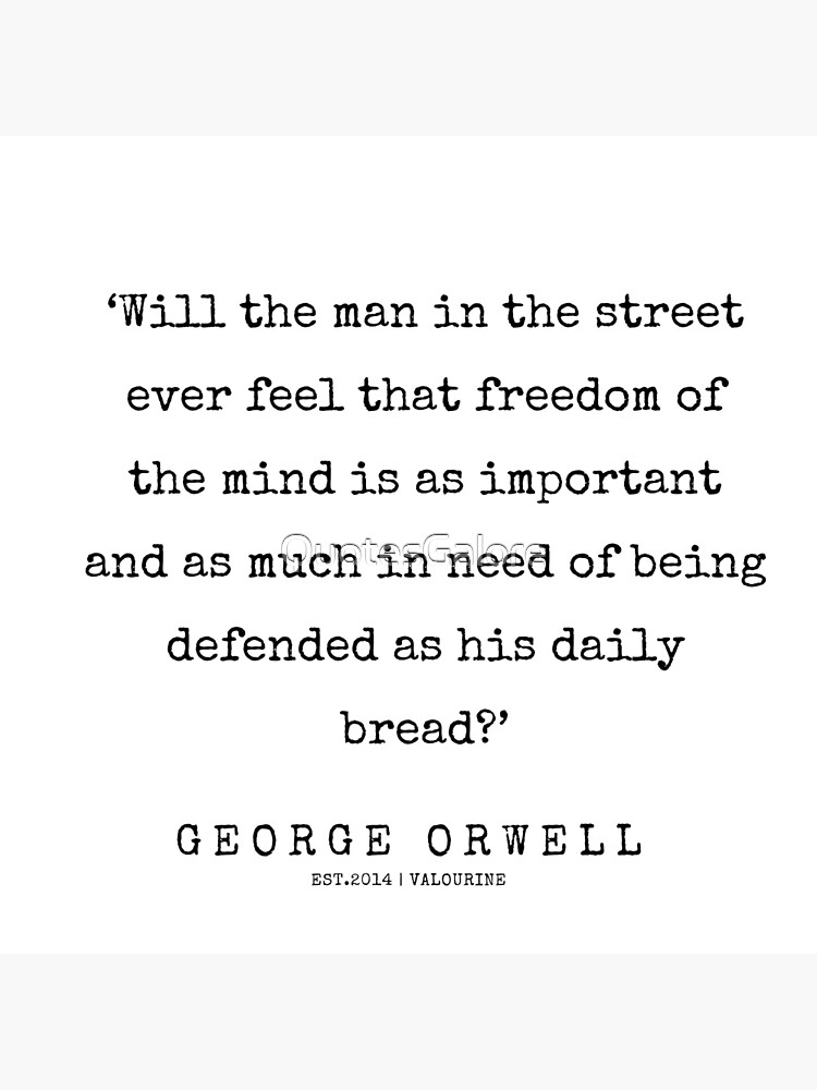 36 George Orwell Quotes 200525 Poster By Quotesgalore Orwell Quotes George Orwell Quotes Abraham Hicks Quotes