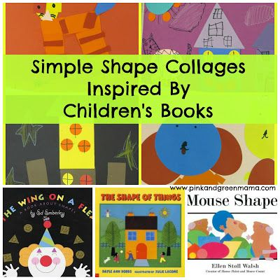 Simple Shape Collages For Children Inspired By Children S Books Pink And Green Mama Shape Collage Art Books For Kids Kindergarten Art Shape book for preschool