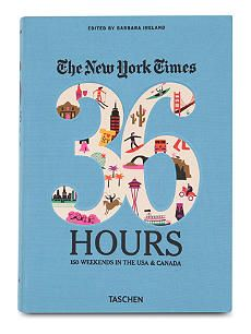 WH SMITH The New York Times: 36 Hours USA & Canada edited by Barbara Ireland
