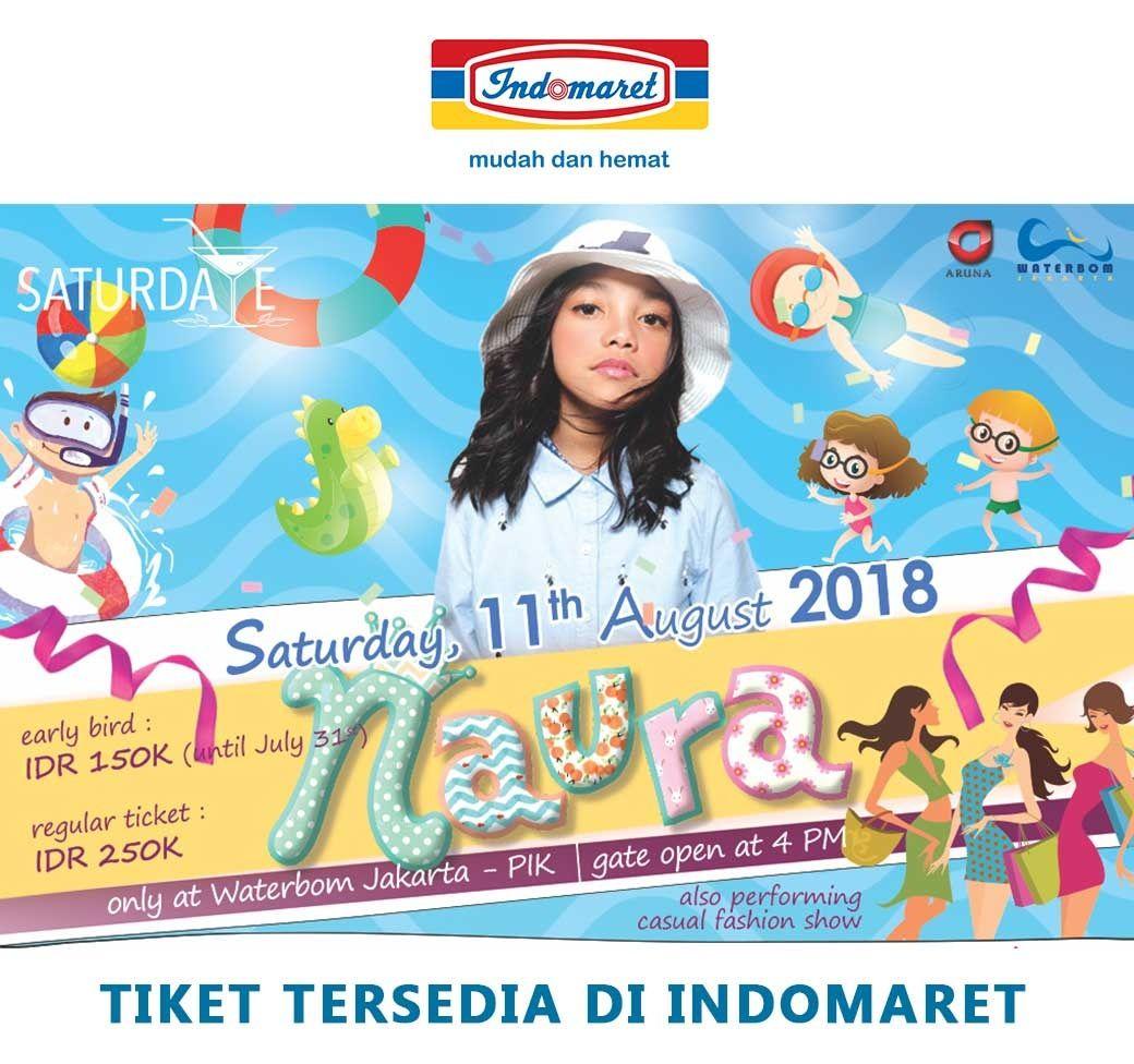 Datang Dan Saksikan Acara Saturdate With Naura Sabtu11 Agustus Voucer Waterbom Jakarta 2018 Waterboom