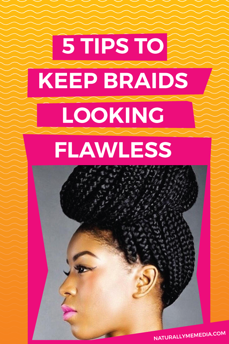 Natural Hair Care 5 Tips To Maintaining Braid Extensions Braid