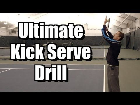 Ultimate Kick Serve Drill Tennis Serve Lesson Learn How To Feel A Kick Serve With Images Tennis Serve Tennis Drills