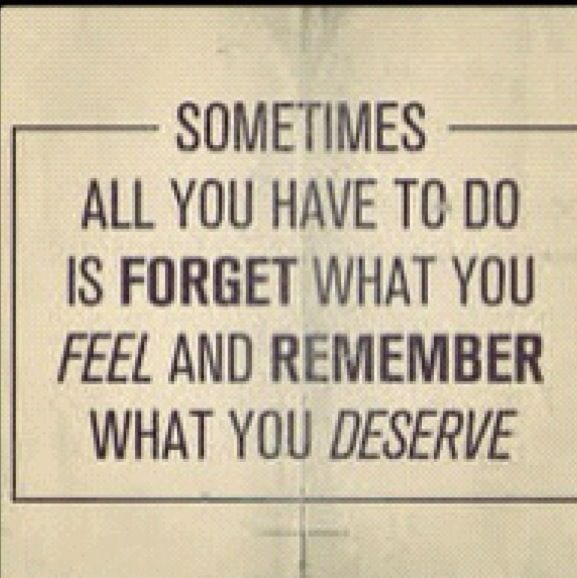 Dont Settle For Anything Less Than You Deserve Truth Pinterest