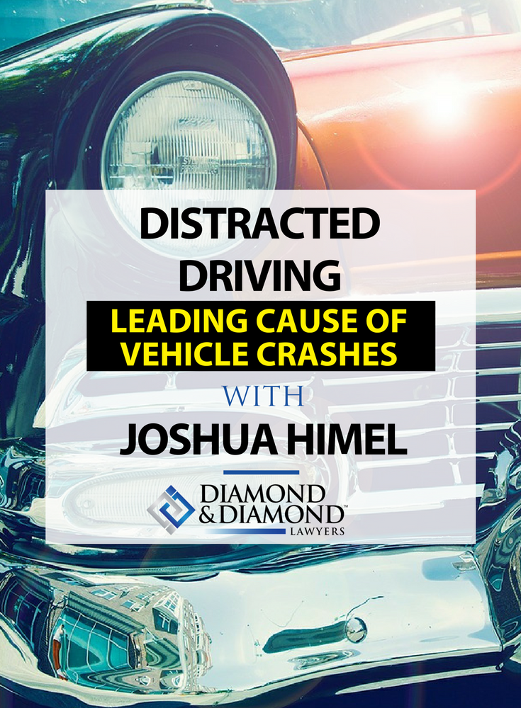 Distracted driving A leading cause of vehicle crashes