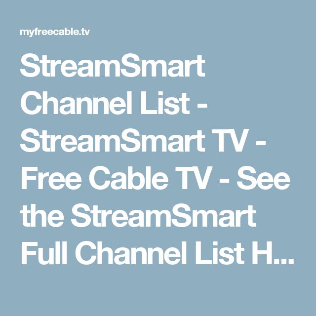 StreamSmart Channel List - StreamSmart TV - Free Cable TV
