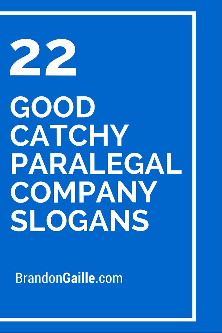 51 Good Catchy Paralegal Company Slogans Law Company Slogans