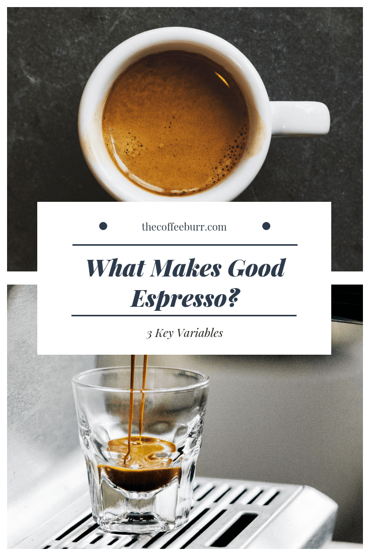 What Makes Good Espresso? (3 Key Variables) #espressocoffee