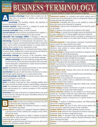 Business Terminology Laminated Reference Guide Comprehensive guide which is a must for business students, professionals or anyone looking to broaden their business vocabulary. 6-page laminated guide p