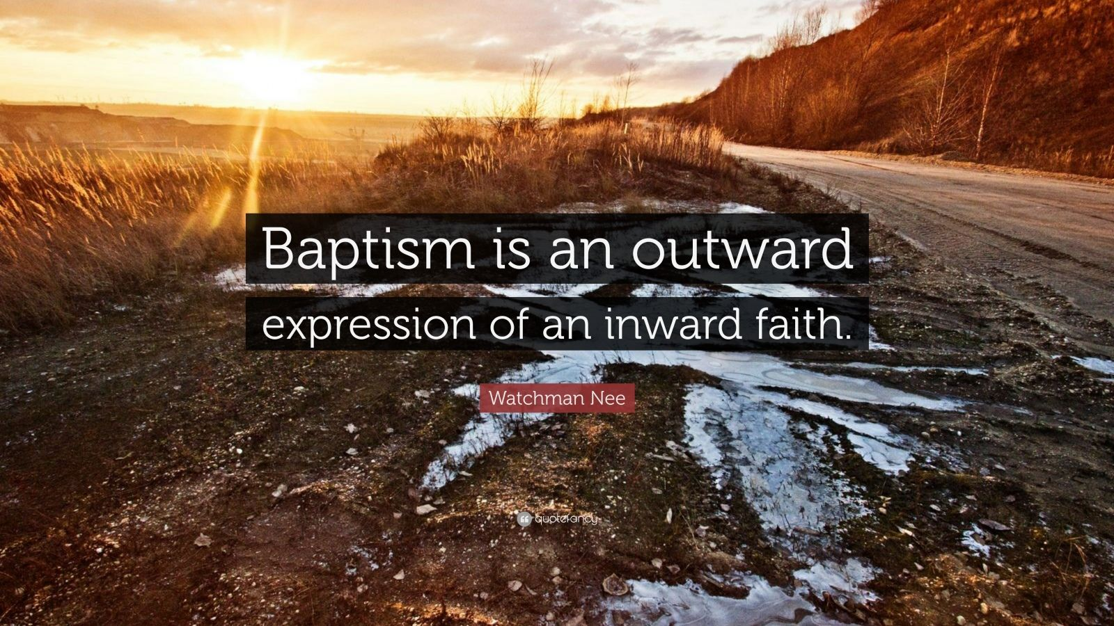 "Live Futures Quotes Watchman Nee Quote ""Baptism Is An Outward Expression Of An Inward"