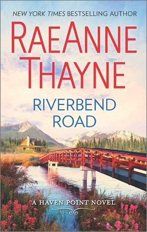 Riverbend Road (RaeAnne Thayne) — Review & Giveaway on The Bookwyrm's Hoard blog