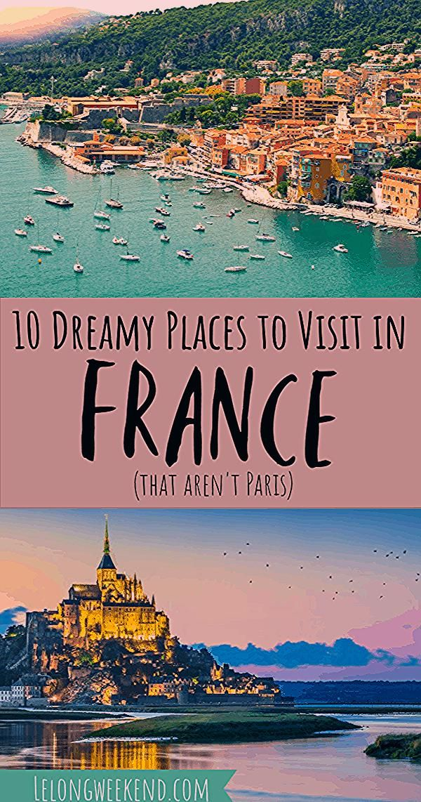Photo of 10 Best Places to Visit in France – Outside of Paris!