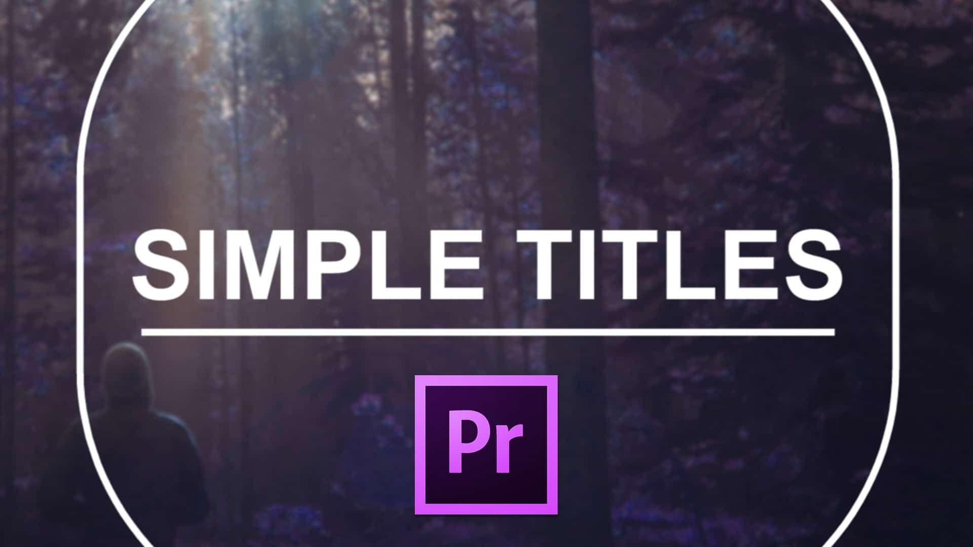 Simple Titles Bundles 10 Free Title Templates For Premiere Pro The