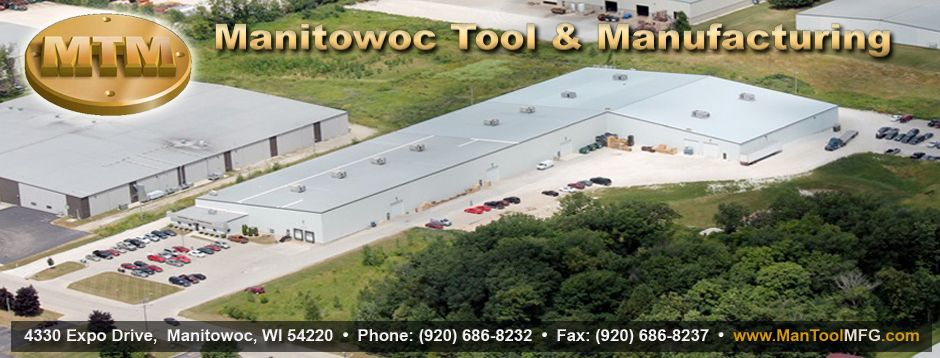 Manitowoc Tool Machining Www Mantoolmfg Com Manitowoc Manufacturing Design
