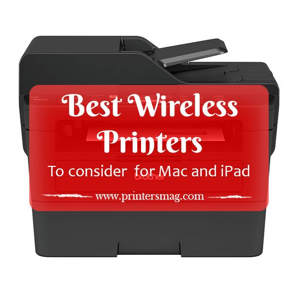 Best wireless printer for Mac and iPad Wireless printer
