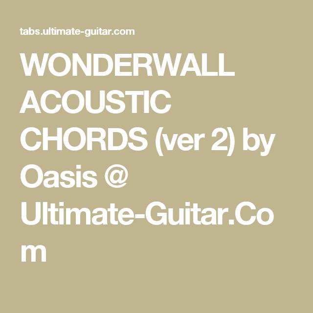 Wonderwall Acoustic Chords Ver 2 By Oasis Ultimate Guitar