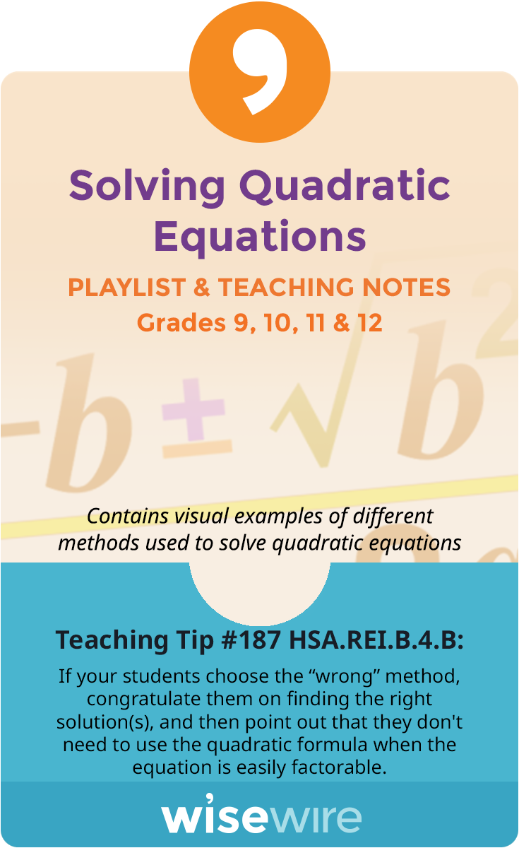 In this playlist, students explore standard HSA.REI.B.4.b. Students will choose a method for solving a quadratic equation. They will write complex …