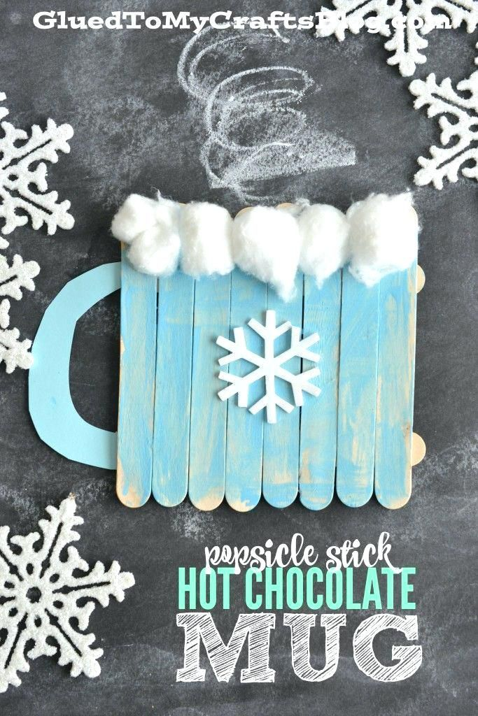 Winter Craft Projects For Kids Stick Hot Chocolate Mug Kid Art Ideas Preschoolers