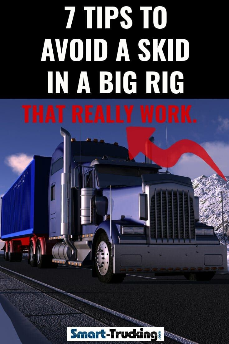 7 Tips To Avoid a Skid in a Big Rig New trucks, Safe