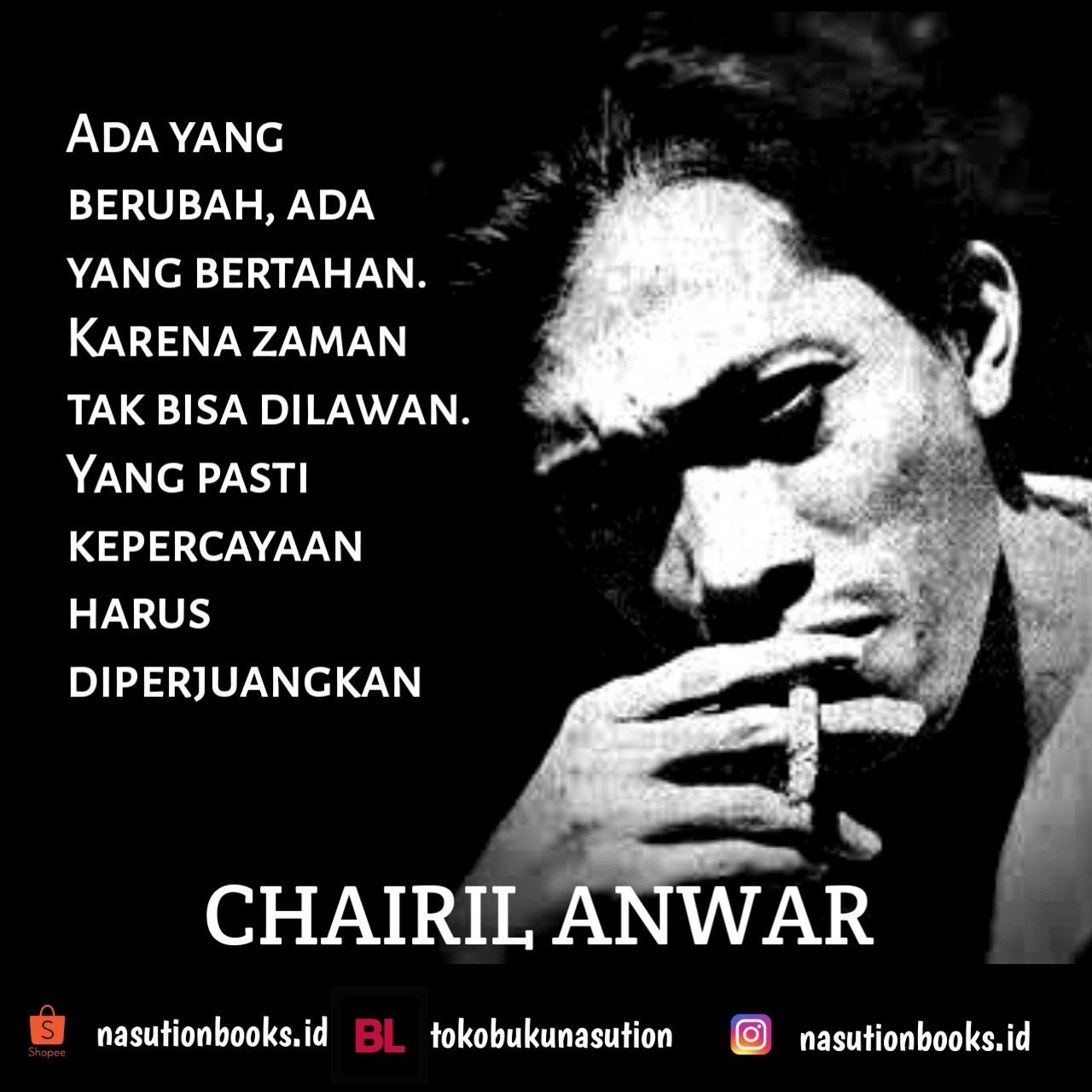 Wise Quotes Chairil Anwar