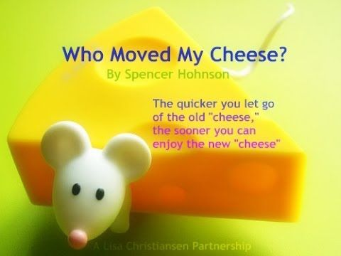 Who Moved My Cheese Quotes Adorable Who Moved My Cheese  Inspiredspencer Johnson  Lisa