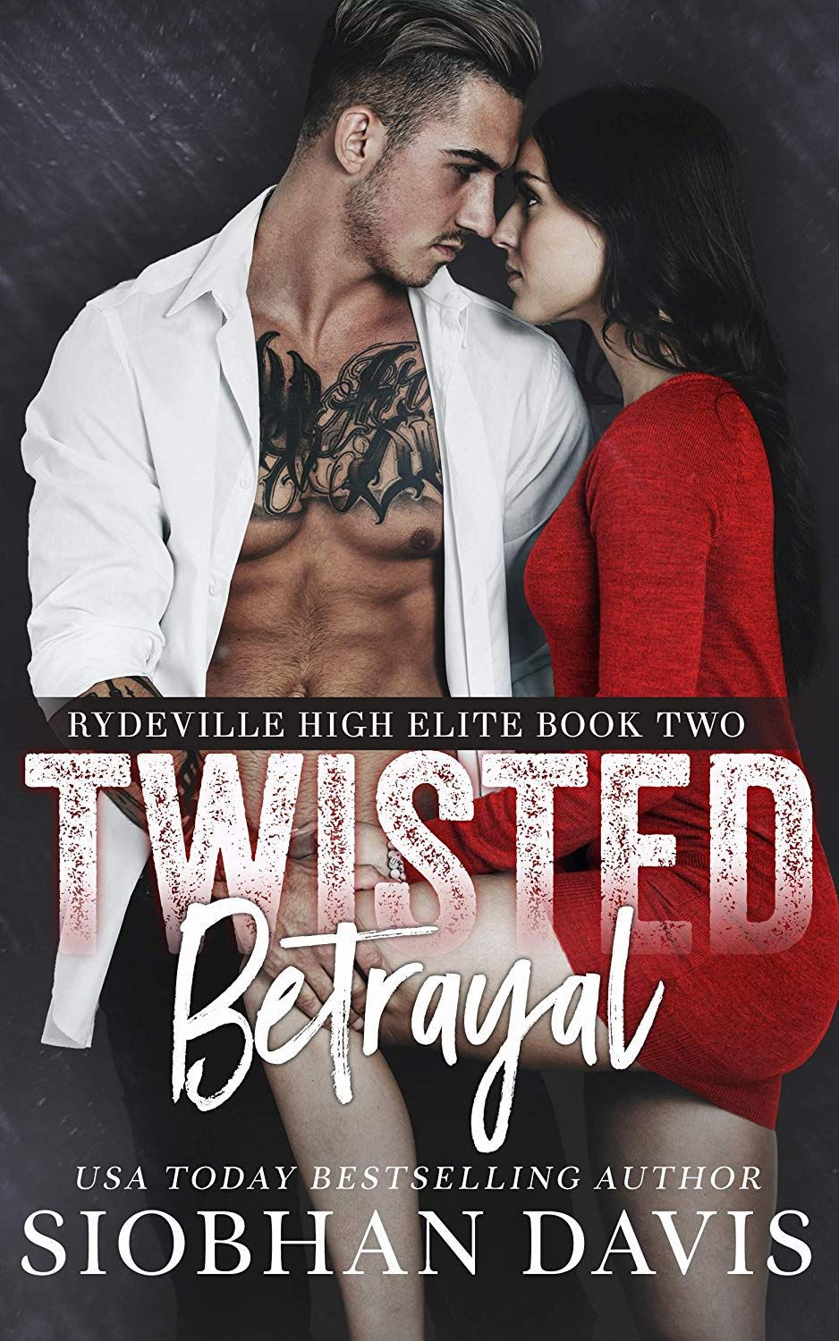 Twisted Betrayal A Dark High School Bully Romance Rydeville High Elite Book 2 Kindle Edition By Siobhan Davis Ro Dark Romance Books School Bullying Twist