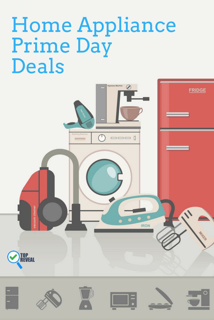 Home Appliance Amazon Prime Day Sale and Deals Out With