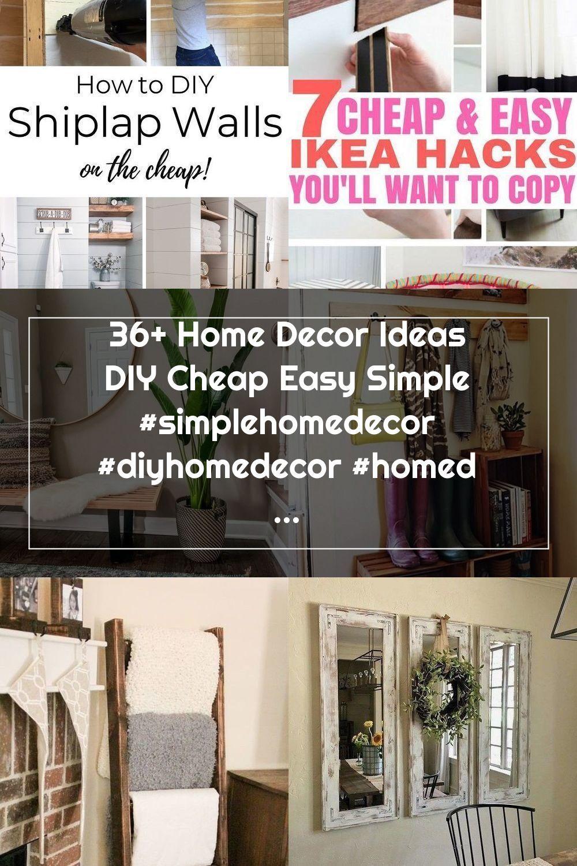 36+ Home Decor Ideas DIY Cheap Easy Simple #simplehomedecor #diyhomedecor #homedecorideas ~ Beautiful House