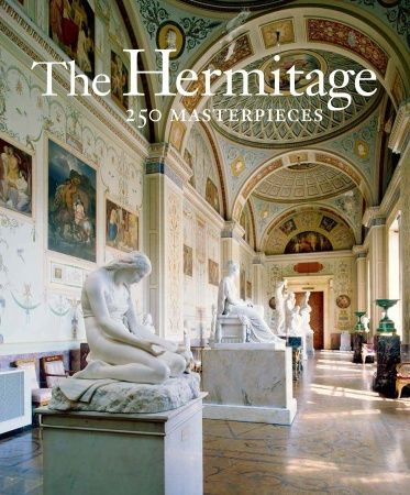 """The Hermitage. 250 Masterpieces"" by The Hermitage Museum, introduction by Dr. Mikhail Borisovich Piotrovsky"