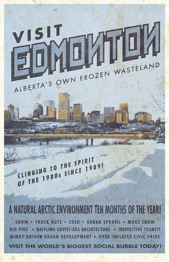 Visit Edmonton Alberta's Own Frozen Wasteland poster