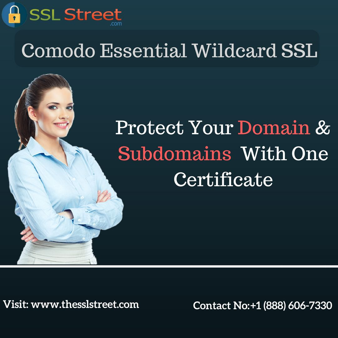 Buy Comodo Essential Wildcard Ssl Certificate From Thesslstreet At
