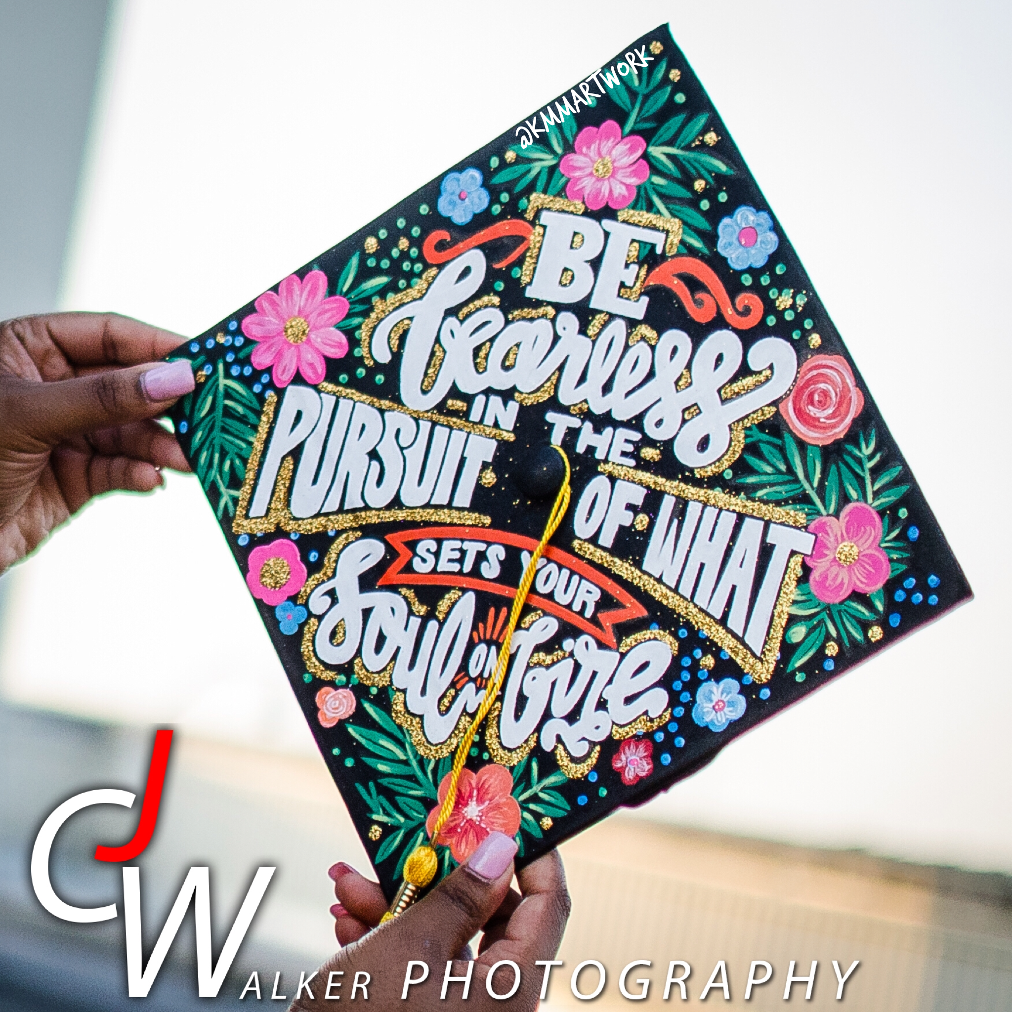 "Graduation Cap Designs Inspirational Quote ""Be fearless in the"