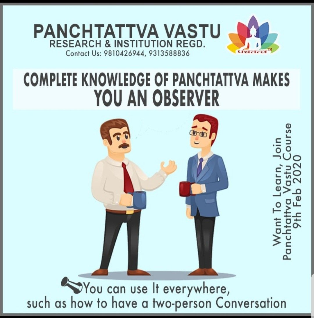 Want to learn all about Panchtattva, Join, Panchtattva Vastu Course  9th February 2020 | 11am to 2pm | weekly basis  Most Welcome Beginners | Astrologers  (Give it a try, you will be definitely grabbing every thing new about vastu which haven't been thought by others)