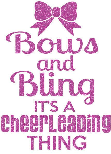 Bows And Bling Cheer Transfer Cheer Quotes Cheer Posters Cheerleading Quotes